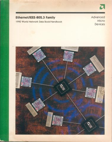 Ethernet  on Amd Ethernet   Ieee 802 3 Family 1990 World Network Data Book