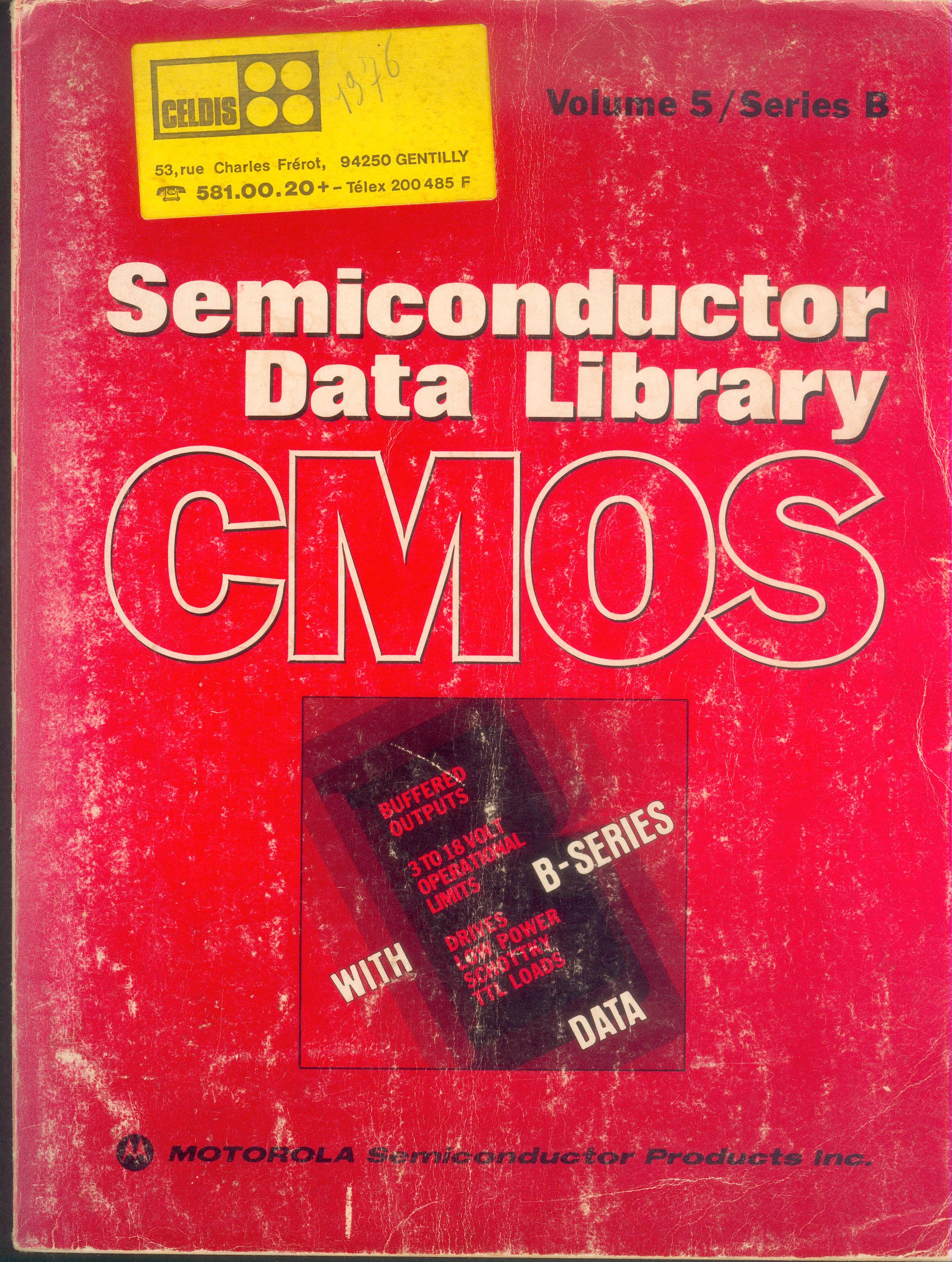 Motorola Semiconductor Data Library Cmos Volume 5 Series B 1976 Bit Binary To Bcd Converter Circuit 8bit A D Contains The Following Sheets